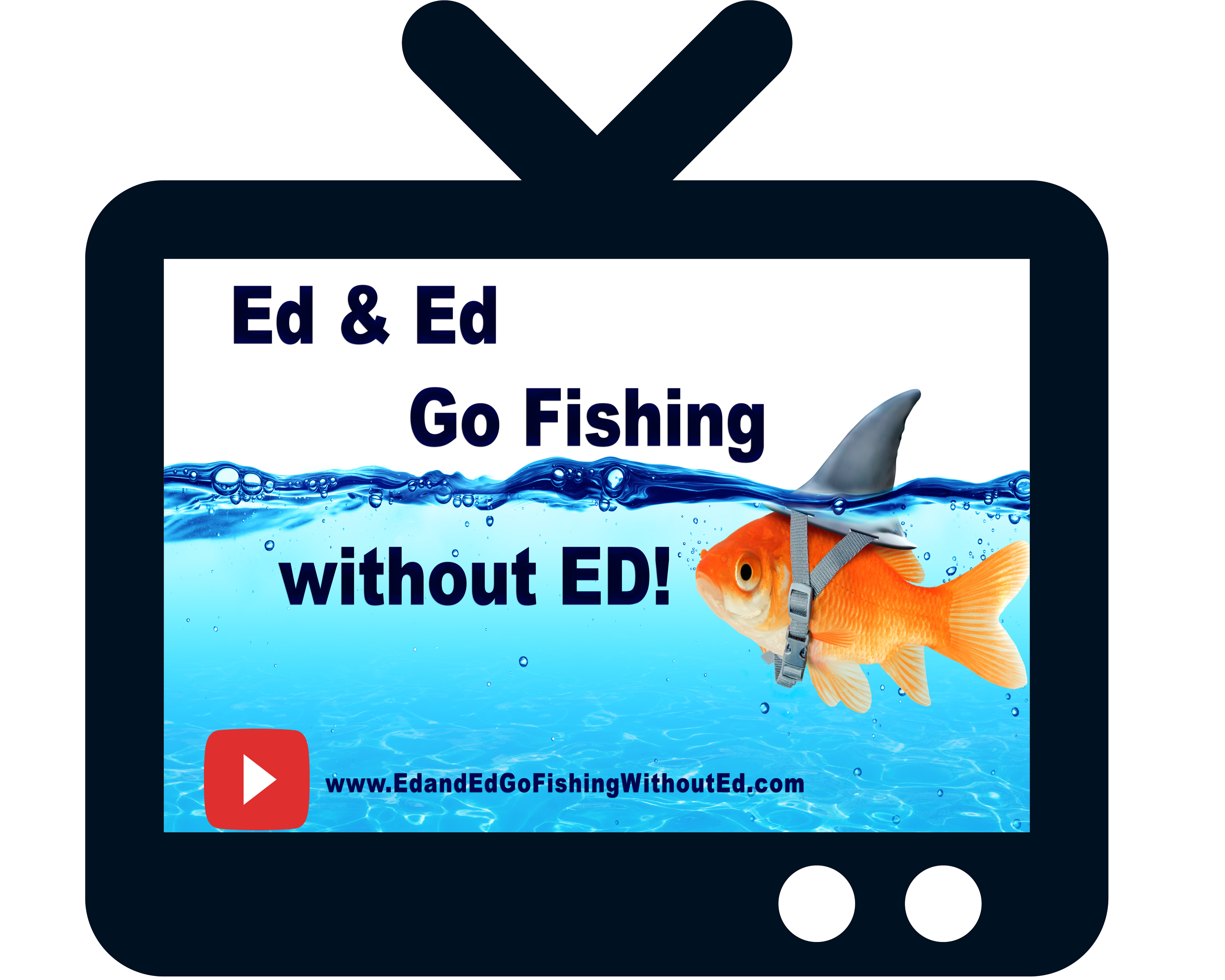 Ed & Ed Go Fishing Without Ed Orignial
